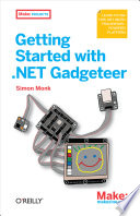 Getting Started with  NET Gadgeteer