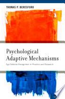 Psychological Adaptive Mechanisms