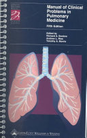 The Manual of Clinical Problems in Pulmonary Medicine