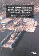 Design of Marine Facilities for the Berthing  Mooring  and Repair of Vessels