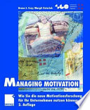 Managing Motivation
