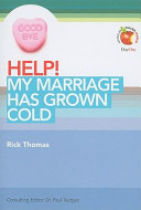 Help My Marriage Has Grown Cold