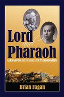 Lord and Pharaoh