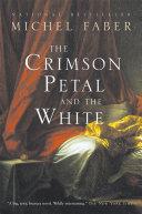 Crimson Petal And The White