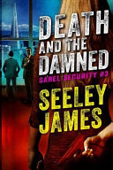 Death and the Damned The Next Riveting Thriller From Sensational