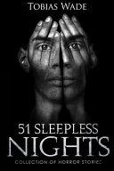Horror Stories 51 Sleepless Nights