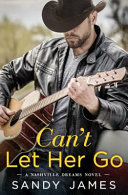Can T Let Her Go
