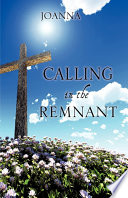 Calling In The Remnant