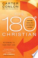 The 180 Degree Christian