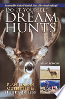 Do It Yourself Dream Hunts
