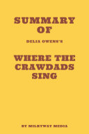 Summary of Delia Owens's Where the Crawdads Sing Book