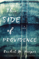 This Side of Providence Book