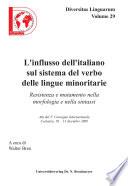 L influsso dell italiano sul sistema del verbo delle lingue minoritarie