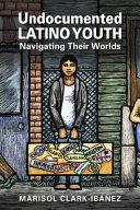 Undocumented Latino Youth