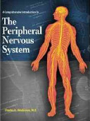 A Comprehensive Introduction to the Peripheral Nervous System