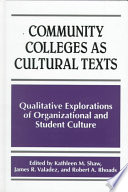 Community Colleges as Cultural Texts