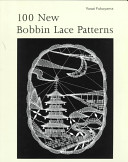 100 New Bobbin Lace Patterns