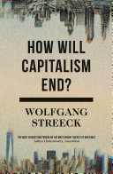 How Will Capitalism End?
