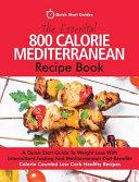 The Essential 800 Calorie Mediterranean Recipe Book Book PDF
