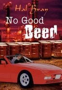 No Good Deed Deeply Affecting A Family And Friends The Other
