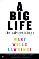A Big Life In Advertising President Of An Advertising Agency