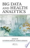 Ebook Big Data and Health Analytics Epub Katherine Marconi,Harold Lehmann Apps Read Mobile