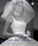 Your Day, Your Way : day unique explains how to put aside tradition...