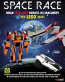 Space Race Build Your Own Robots And Spaceships With Lego Bricks