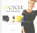 Upcycle Your Wardrobe