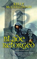 Blade Reforged In This Thrilling Fantasy Novel
