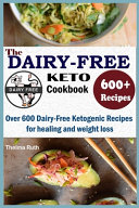The Dairy Free Keto Cookbook