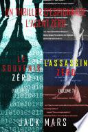 Pack Thriller d'Espionnage l'Agent Zéro : Le Souvenir Zéro (# 6) et L'Assassin Zéro (# 7)