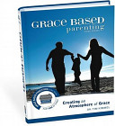 Grace Based Parenting Video Series Part 1 Creating An Atomosphere Of Grace