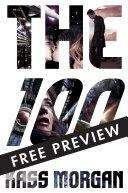 The 100   FREE PREVIEW EDITION  The First 7 Chapters