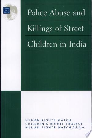 Police Abuse And Killings Of Street Children In India - Isbn:9781564322050 img-1