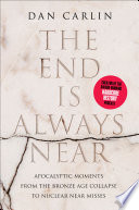 The End Is Always Near Book PDF