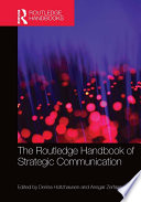 The Routledge Handbook of Strategic Communication