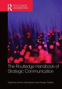 The Routledge Handbook of Strategic Communication