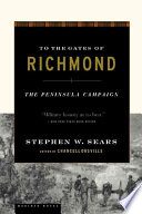 Ebook To the Gates of Richmond Epub Stephen W. Sears Apps Read Mobile