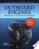 Outboard Engines  Maintenance  Troubleshooting  and Repair  Second Edition