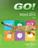 Go! with Microsoft Word 2013, Brief