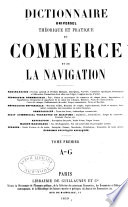 Dictionnaire universel th  orique et practique du commerce et de la navigation