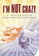 I m Not Crazy