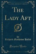 The Lady Aft  Classic Reprint