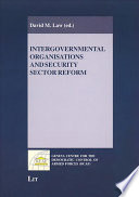 Intergovernmental Organisations and Security Sector Reform