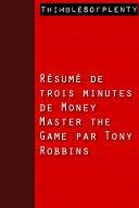 download ebook résumé de 3 minutes de »money master the game » par tony robbins pdf epub