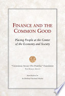 Finance and the Common Good Intersection Of Today S Global Economy