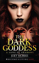 The Dark Goddess : experience her many masks through...