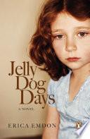 Jelly Dog Days Still Feel Like An Outsider Sometimes