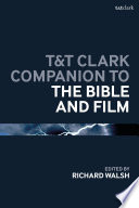 T T Clark Companion To The Bible And Film